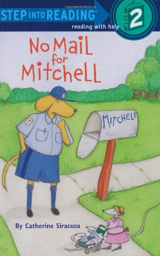 No Mail for Mitchell (Step into Reading)