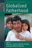 img - for Globalized Fatherhood (Fertility, Reproduction and Sexuality) book / textbook / text book
