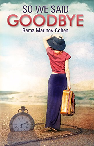 So We Said Goodbye by Rama Marinov-Cohen ebook deal
