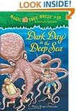 Magic Tree House #39: Dark Day in the Deep Sea (A Stepping Stone Book(TM))