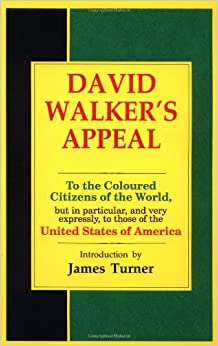 "David Walker's ""Appeal"" Essay Sample"