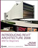 img - for Introducing Revit Architecture 2008 book / textbook / text book