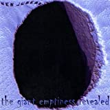 Ben Juneau - The Giant Emptiness Revealed