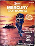 img - for Seloc Mercury Outboard 1965-1991 6-In-Line and V6 Including EFI Tune-Up and Repair Manual, Volume 3 book / textbook / text book