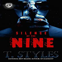 Silence of the Nine (       UNABRIDGED) by T. Styles Narrated by Charisse Washington