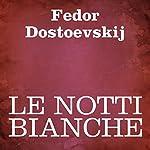 Le notti bianche | Fedor Dostoevskij