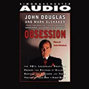 Obsession | [John E. Douglas, Mark Olshaker]