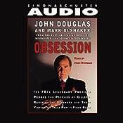 Obsession | [John E. Douglas, Mark Olshaker]