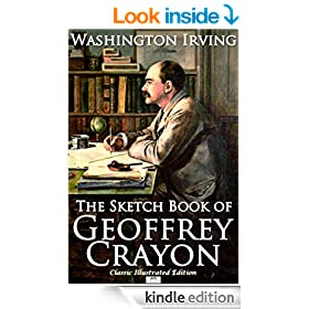 The Sketch Book of Geoffrey Crayon, Gent. (Classic Illustrated Edition)