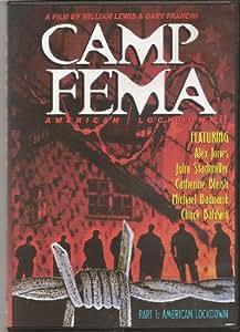 Amazon Com Camp Fema American Lockdown William Lewis