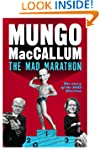 The Mad Marathon: The Story of the 20...