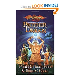 Brother of the Dragon (DragonLance: The Barbarians, Vol. 2) by Paul B. Thompson and Tonya C. Cook