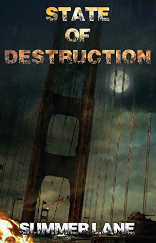 Summer Lane - State of Destruction (Collapse Series Book 7)