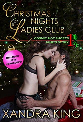 Xandra King - Christmas Nights At The Ladies Club (Cosmic Hot Shorts Book 1)