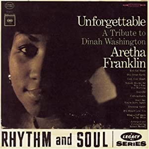 Unforgettable: Tribute to Dinah Washington