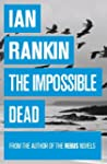 The Impossible Dead (English Edition)