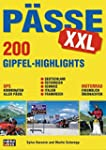 Pässe XXL: 200 Gipfel-Highlights