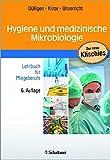 Image de Hygiene und medizinische Mikrobiologie: Lehrbuch für Pflegeberufe