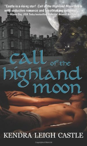 Image of Call of the Highland Moon (MacInnes Werewolves, Book 1)