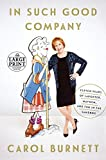 img - for In Such Good Company: Eleven Years of Laughter, Mayhem, and Fun in the Sandbox (Random House Large Print) book / textbook / text book