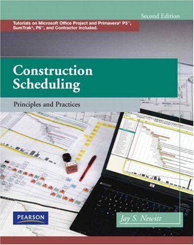 Construction Scheduling: Principles and Practices (2nd Edition) - Prentice Hall - 0135137829 - ISBN:0135137829