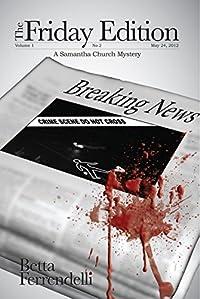 (FREE on 2/9) The Friday Edition by Betta Ferrendelli - http://eBooksHabit.com