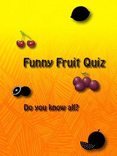 4K Funny Fruit Quiz UHD