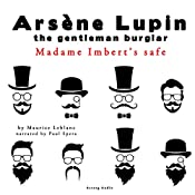 Madame Imbert's Safe (The adventures of Arsène Lupin 6) | Maurice Leblanc