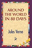 Professor Jules Verne Around the World in 80 Days