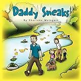 Daddy Sneaksby Sharlene Weingart