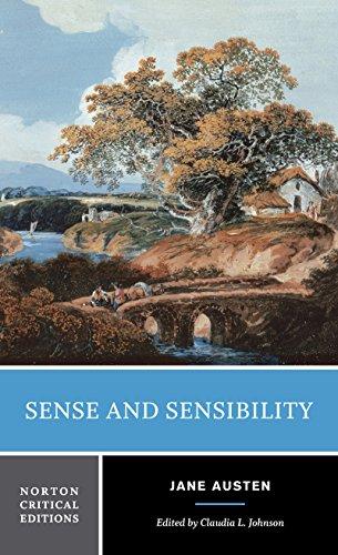 Sense and Sensibility: Authoritative Text, Contexts, Criticism (Norton Critical Editions)