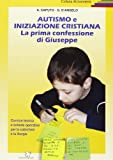 img - for Autismo e iniziazione cristiana. Prima confessione di Giuseppe book / textbook / text book