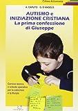 img - for Autismo e iniziazione cristiana. Prima confessione di Giuseppe book / textbook / text book