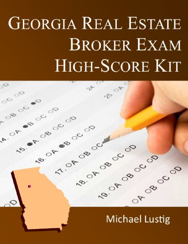 Michael Lustig - Georgia Real Estate Broker Exam High-Score Kit (English Edition)