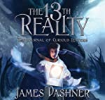 The 13th Reality, Vol. 1: The Journal of Curious Letters (       UNABRIDGED) by James Dashner Narrated by Mark Wright