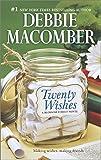 Debbie Macomber Twenty Wishes (Blossom Street Novel)