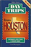 img - for Day Trips from Houston book / textbook / text book