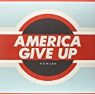 America Give Up [VINYL]