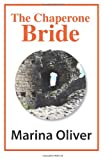 img - for The Chaperone Bride book / textbook / text book