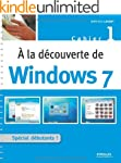 A la d�couverte de Windows 7 : Cahier 1
