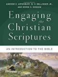 img - for Engaging the Christian Scriptures: An Introduction to the Bible Paperback November 18, 2014 book / textbook / text book