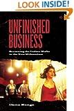 Unfinished Business: Screening the Italian Mafia in the New Millennium (Toronto Italian Studies)