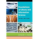 Foundations of Library and Information Science, Third Edition ~ Richard Rubin