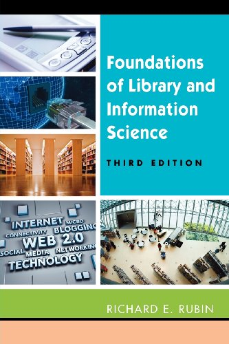 Foundations of Library and Information Science, Third...