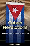 img - for Cuban Revelations: Behind the Scenes in Havana (Contemporary Cuba) book / textbook / text book