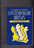 img - for Contemporary Britain: A Geographical Perspective book / textbook / text book