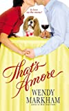 That's Amore (0446618446) by Wendy Markham