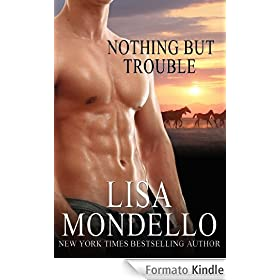 Nothing But Trouble - a Western Romance (English Edition)