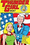img - for Thunder Girl Digest (The Big Bang Comics Collection) book / textbook / text book