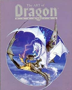 The Art of Dragon Magazine: Including All the Cover Art from the First Ten Years (Art Book) by Jean F. Blashfield